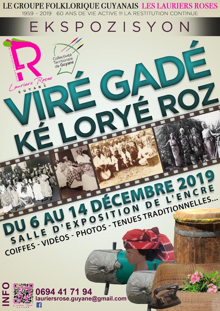 EXPOSITION VIRE GADE KE LORYE ROZ EN GUYANE