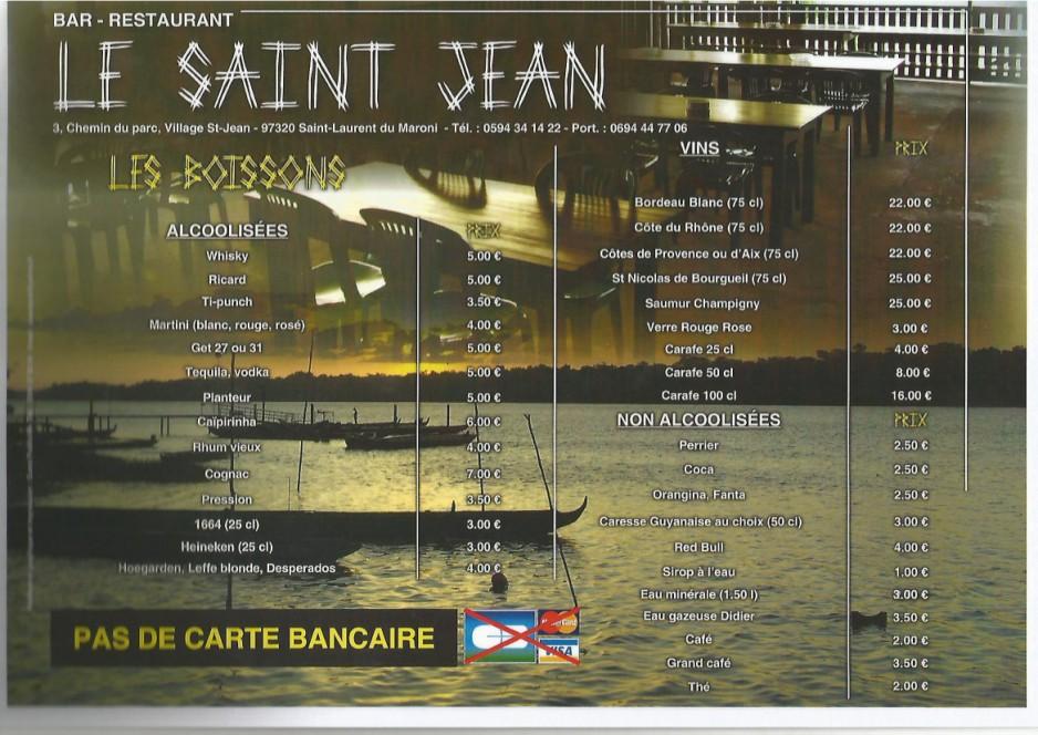 LE SAINT JEAN : LERESTAURANT DANS L'OUEST GUYANAIS